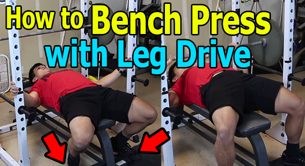 Bench Press Tips: Leg Drive Tutorial