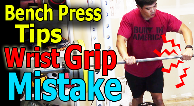 How to Bench press Correctly: Avoid this Wrist Position Grip Mistake
